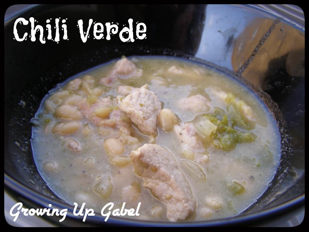 Chili Verde - Growing Up Gabel @thegabels
