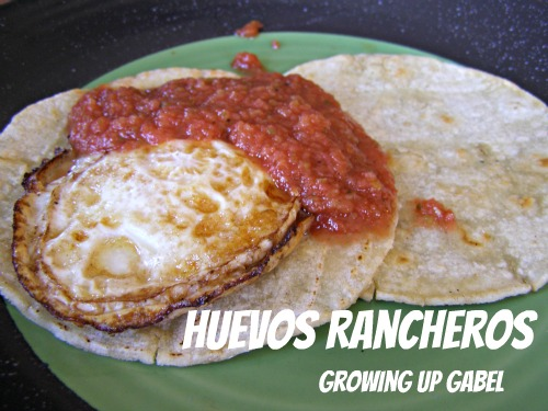 Huevos Rancheros ~ Growing Up Gabel