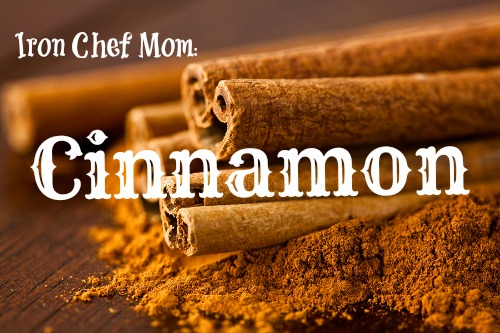 Cinnamon Recipes @ Iron Chef Mom