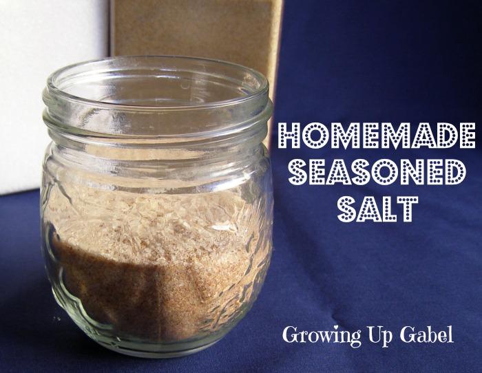 Homemade Seasoned Salt - Growing Up Gabel
