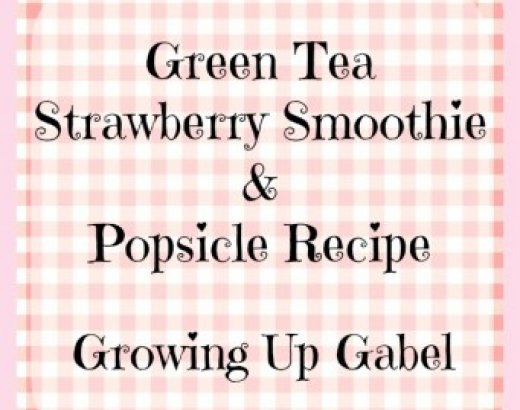 Green Tea Strawberry Smoothie and Popsicle Recipe