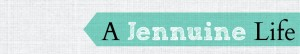A Jennuine Life Banner