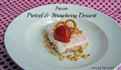 Frozen Pretzel and Strawberry Dessert #FreshNFruti
