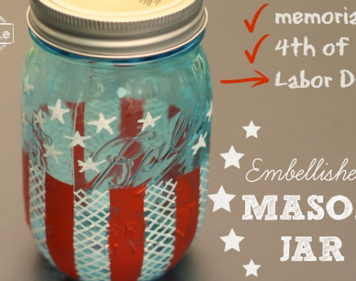 Labor Day: Easy Embellished Mason Jar