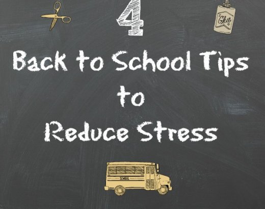 4 Back to School Tips to Help Reduce Stress