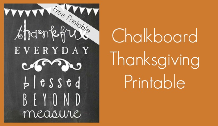 photo about Thanksgiving Printable Decorations named Thanksgiving Decorations: Absolutely free Thanksgiving Chalkboard Printable