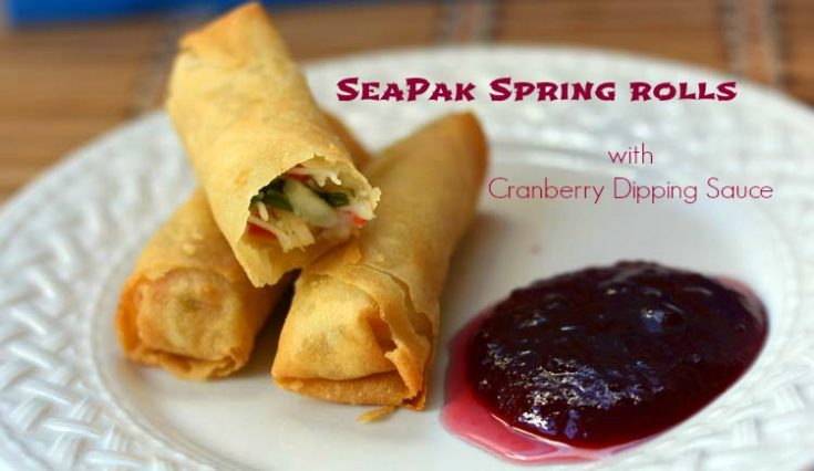 SeaPak Spring Rolls with Cranberry Dipping Sauce
