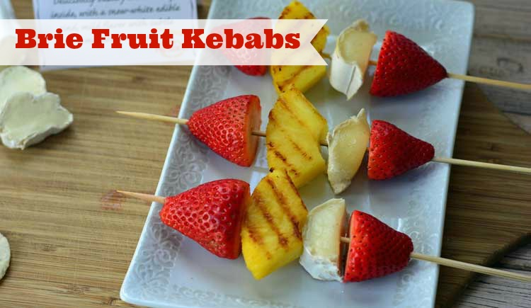 brie fruit kebabs