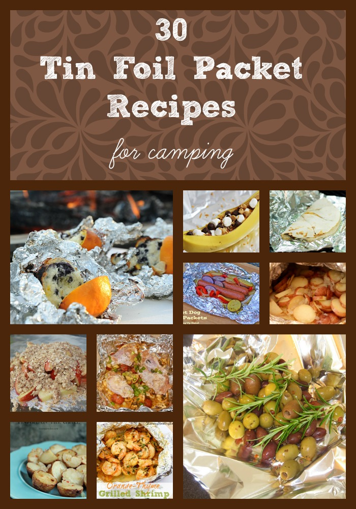 30 Tin Foil Packet Camping Recipes