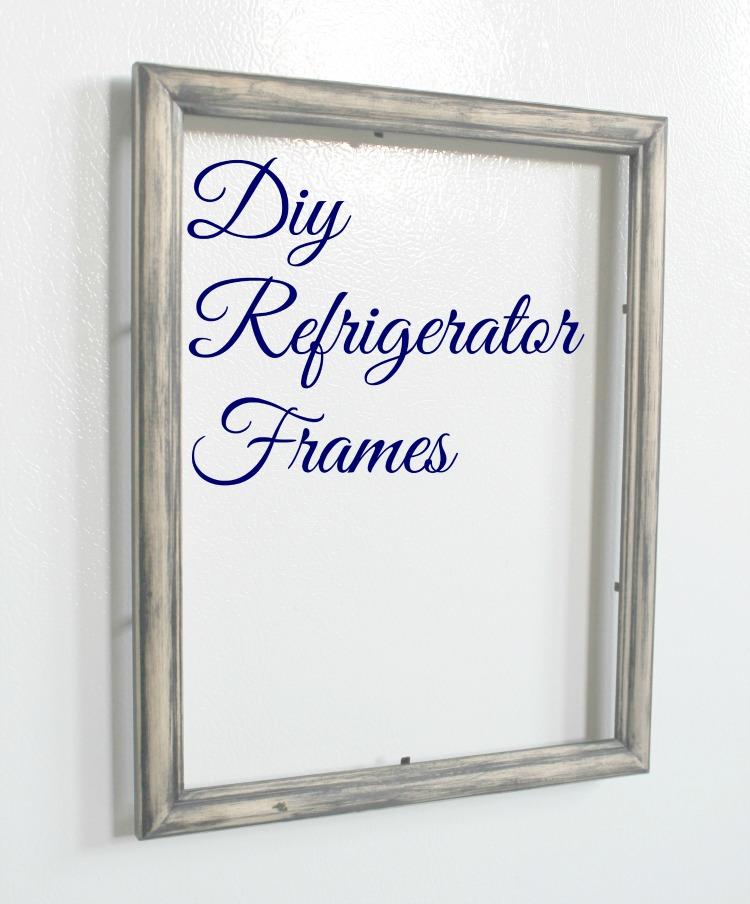 DIY refrigerator frames