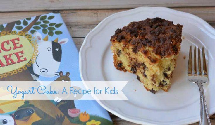 Yogurt Cake: A Recipe for Kids