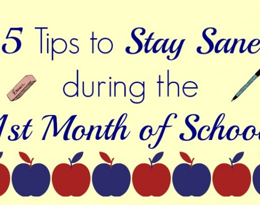 5 Tips for Staying Sane the 1st Month Of School