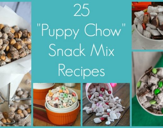 "25 Fun ""Puppy Chow"" Recipes"