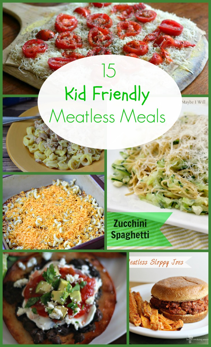 15 kid friendly meatless meals
