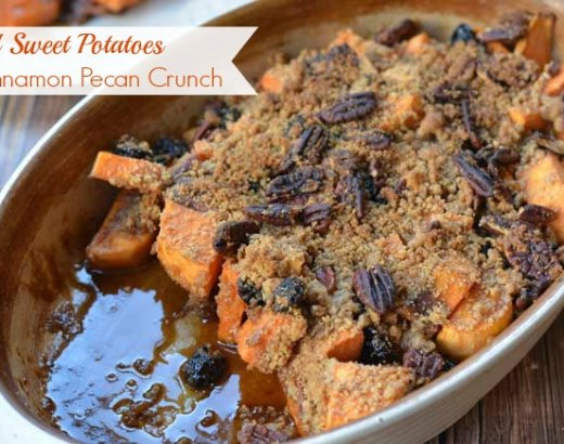 Roasted Sweet Potatoes with Cinnamon Pecan Crunch Recipe