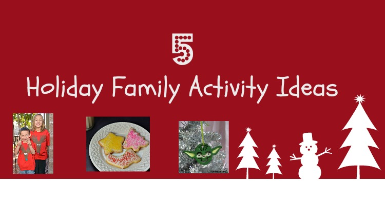 holiday family activity ideas