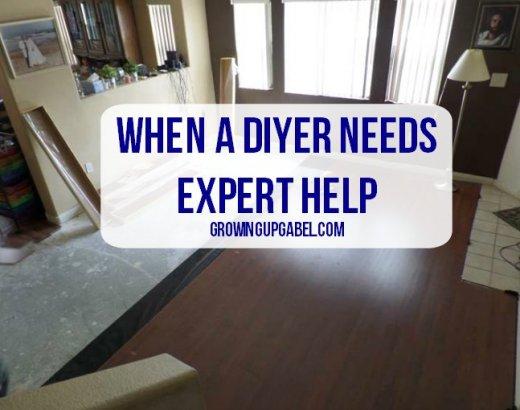 When A DIYer Needs Expert Help