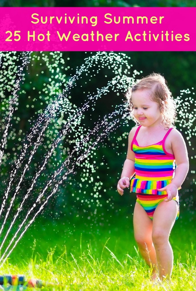 Hot Weather Activities for Kids
