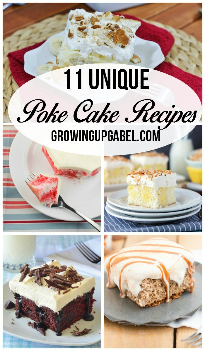 Looking for an easy dessert recipe? Make a poke cake! These 11 cake recipes combine fun flavors and are perfect for holidays, birthdays, pot lucks or any family celebration!