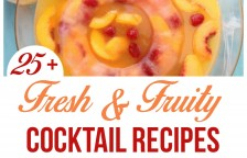 25 Fresh and Fruity Cocktail Recipes