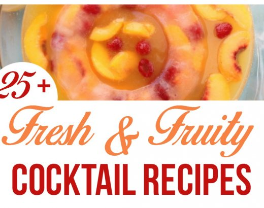 25+ Fun and Fruity Cocktail Recipes