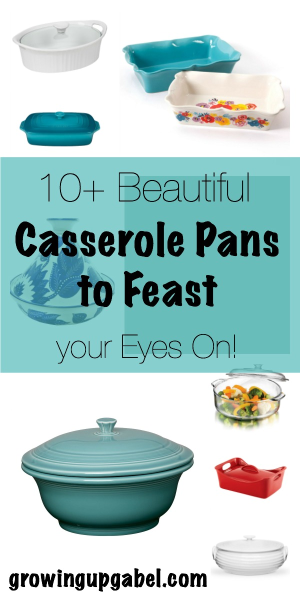 10+ Beautiful Casserole Pans | www.growingupgabel.com