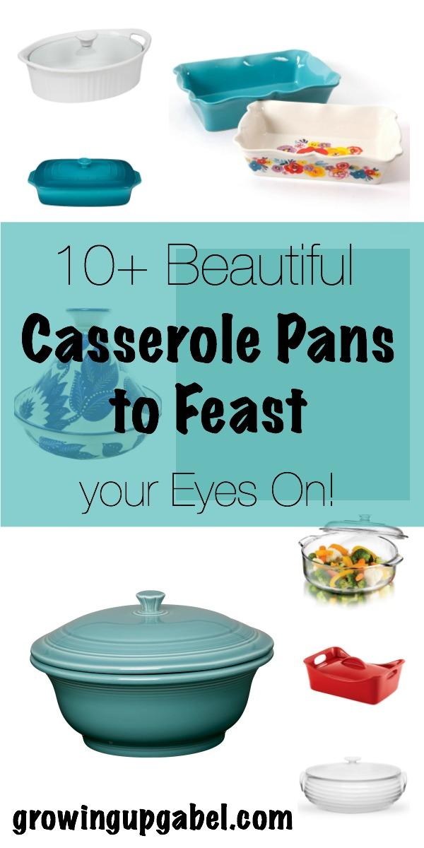 10+ Beautiful Casserole Pans | www.growingupgabel.com