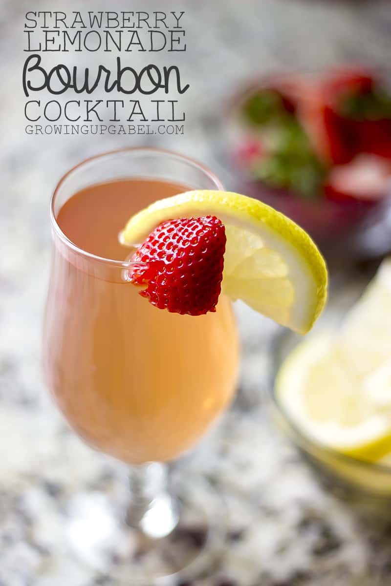 Strawberry Lemonade Bourbon Cocktail Recipe Growing Up Gabel