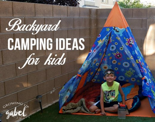 Backyard Camping Ideas for Kids