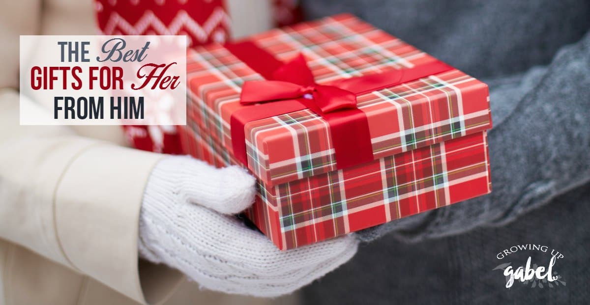 The Best Gifts For Her From Him