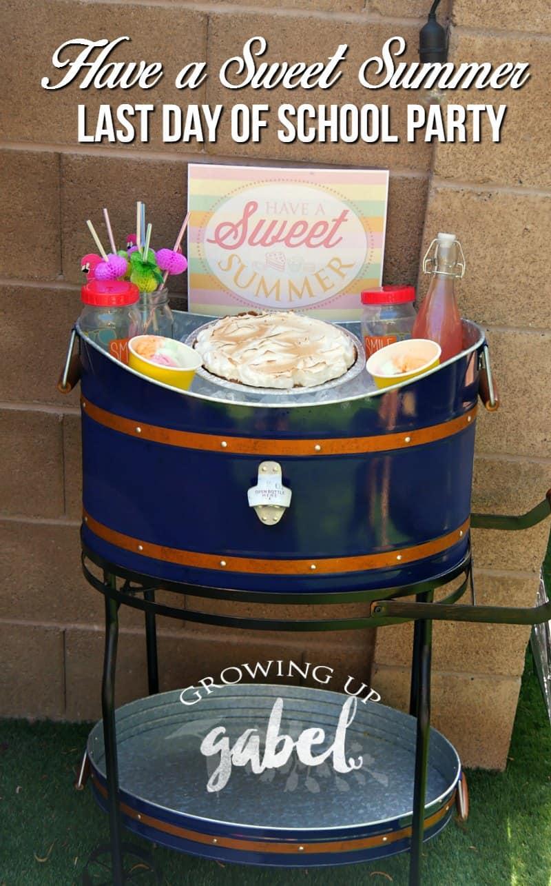 sweet summer last day of school party idea growing up gabel. Black Bedroom Furniture Sets. Home Design Ideas