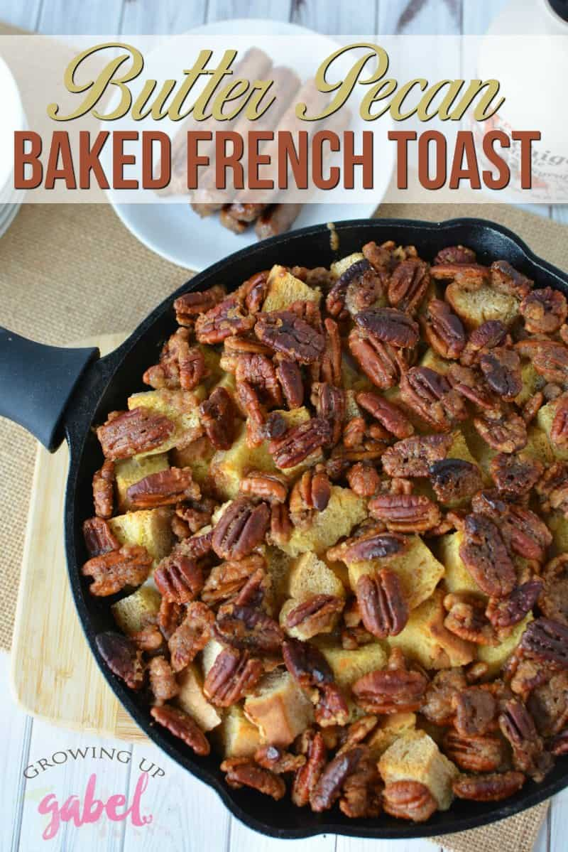 Make this buttery sweet Butter Pecan French Toast Bake in a cast iron skillet! Ready the same day in under an hour - no overnight prep needed!