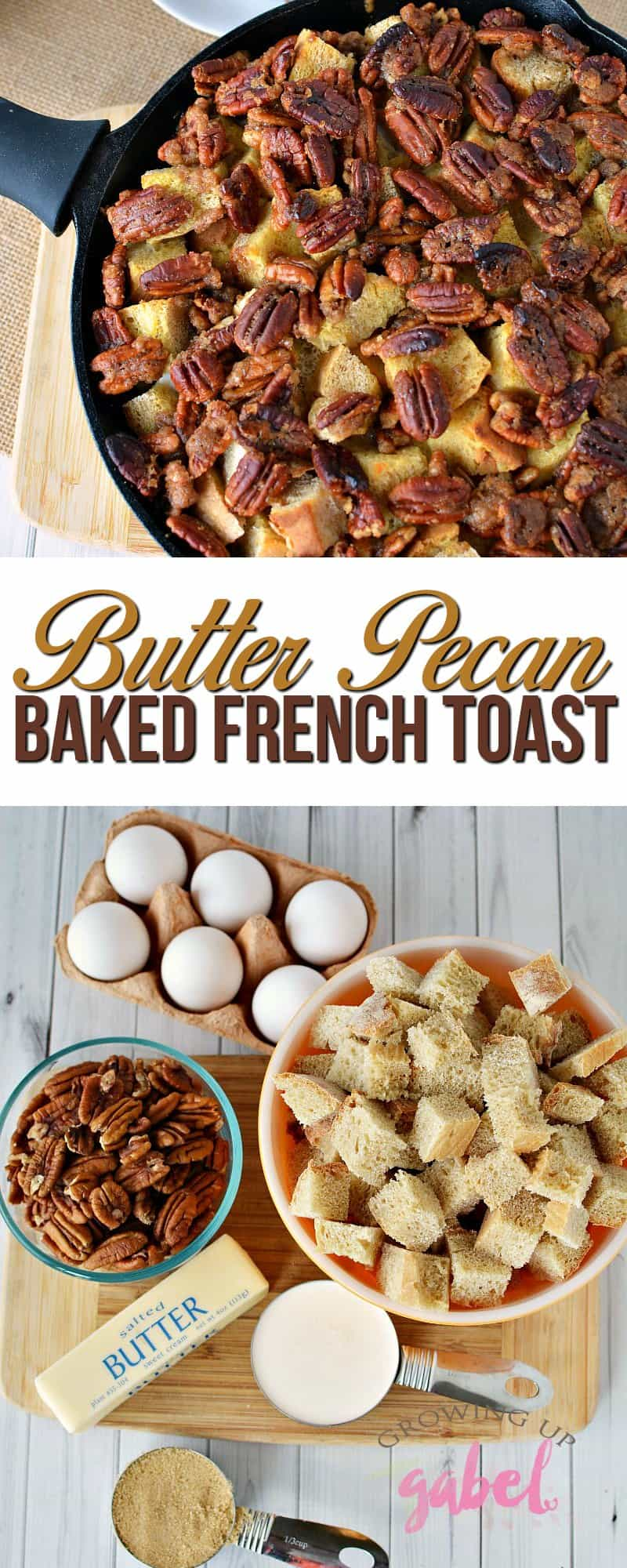 Make this buttery sweet Butter Pecan French Toast Bake in a cast iron skillet! Use homemade or store bought bread and pecans. Ready the same day - no prep needed!