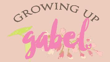 Growing Up Gabel