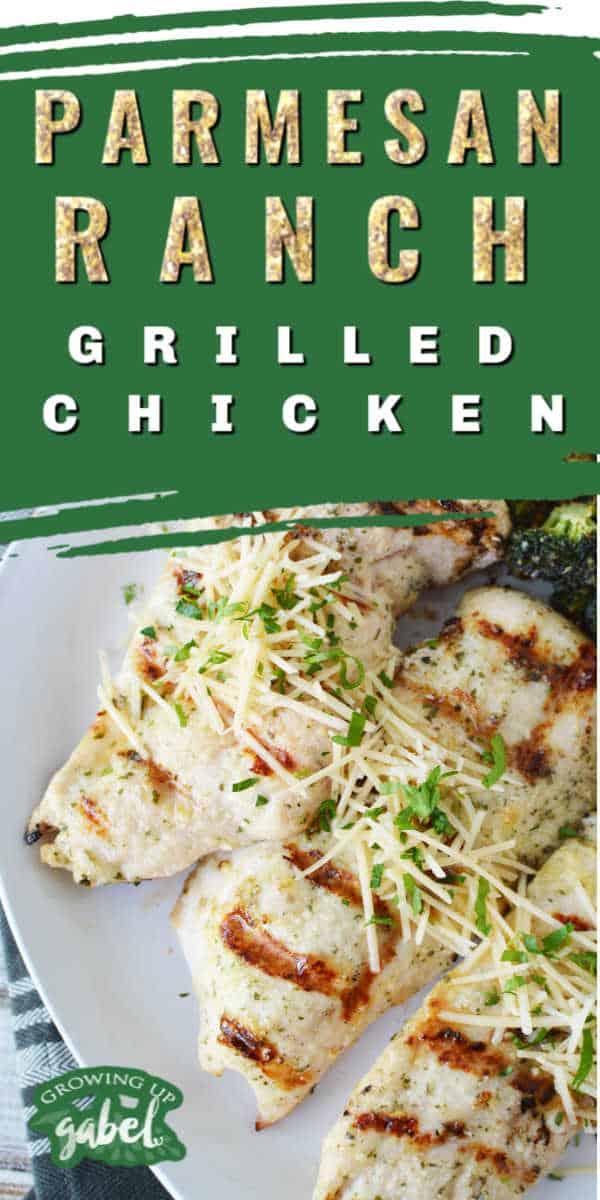 Grilled Parmesan ranch chicken
