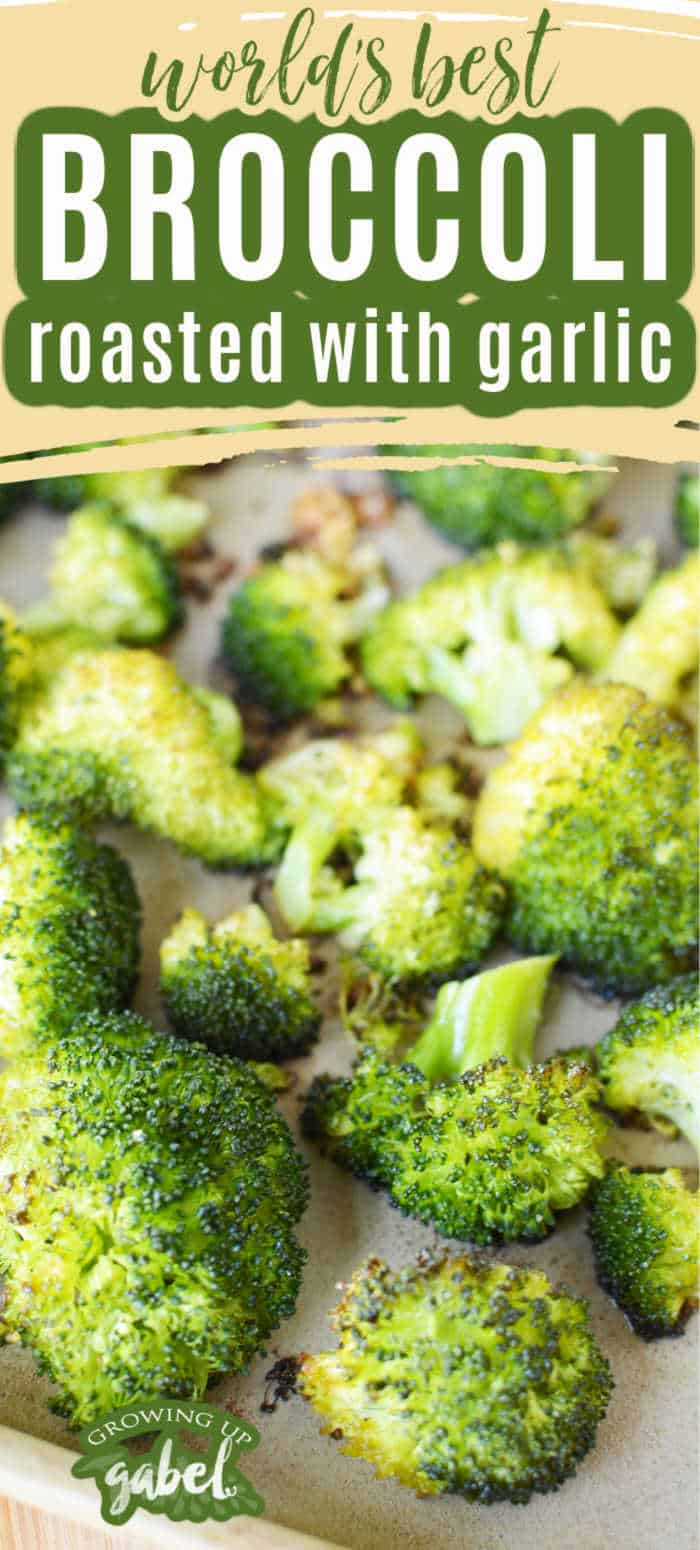 world's best roasted garlic broccoli